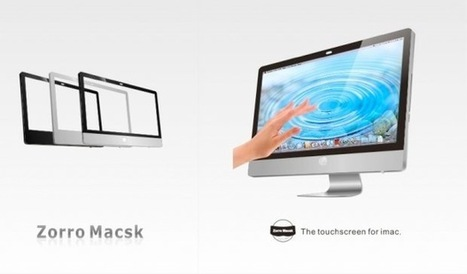 Zorro Macsk : 150 € et votre iMac devient tactile multitouch | Apple, IMac and other Iproducts | Scoop.it