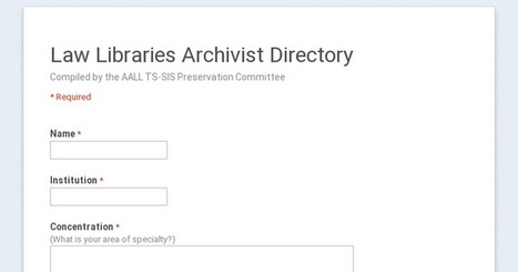 TS-SIS is compiling a Law Libraries Archivist Directory. Please share with your favorite archivist! | Library Collaboration | Scoop.it