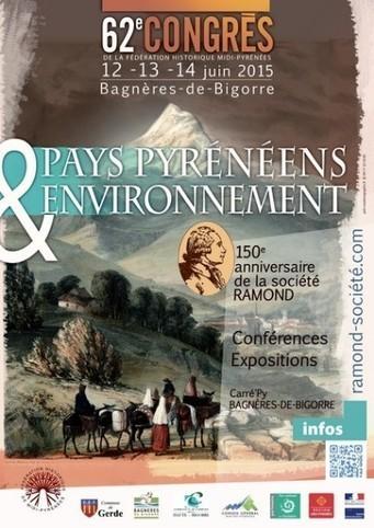 La Société Ramond fête son 150e anniversaire du 12 au 14 juin à Bagnères-de-Bigorre | Vallée d'Aure - Pyrénées | Scoop.it