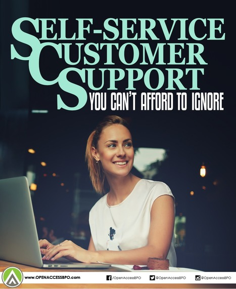 10 Self-service stats you can't afford to ignore   Open Access BPO   Outsourcing and Customer Service   Scoop.it