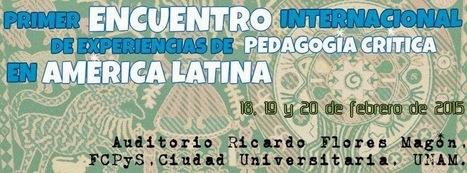 Memorias del Primer Encuentro Internacional de Experiencias de Pedagogía Crítica en América Latina | Aula Abierta | Scoop.it