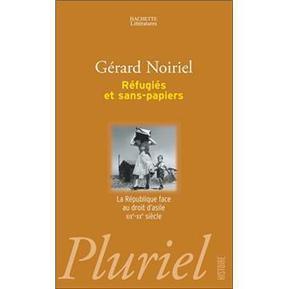 Réfugiés et sans-papiers - Noiriels  G -  Editions  PLuriel | nouveautés au lycée | Scoop.it