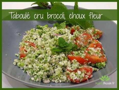 Taboulé cru brocoli, choux fleur | Détente et bien être | Scoop.it