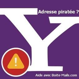Ma boite mail Yahoo a été piraté ! Besoin d'aide ! | Boite Mail | Scoop.it