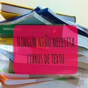 Ningún niño necesita libros de texto - 2 profes en apuros | Educacion, ecologia y TIC | Scoop.it