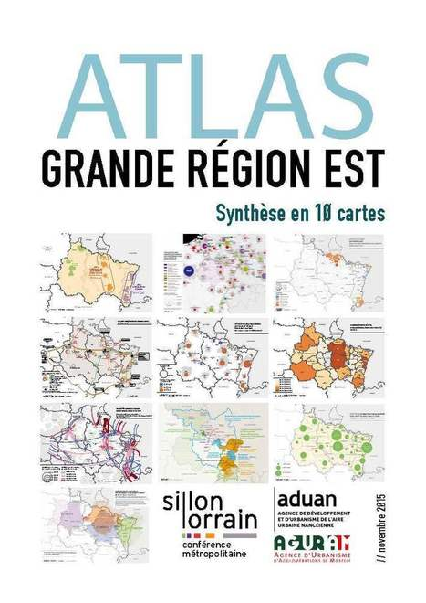 ATLAS GRANDE REGION EST | Actualité du centre de documentation de l'AGURAM | Scoop.it