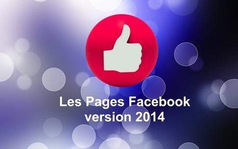 Voici ce que vous devez savoir à propos des nouvelles Pages Facebook | Web information Specialist | Scoop.it