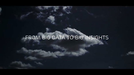 Going from big data to big insight | The Digital Age | Scoop.it