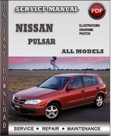 Nissan Pulsar Service Repair Manual Download | Info Service Manuals | Nissan Repair Service Manuals | Scoop.it
