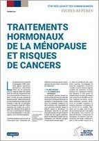 Le point sur : Traitements hormonaux de la ménopause et risques de cancers - Institut National Du Cancer | Actualités monde de la santé | Scoop.it