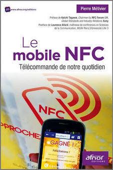 Le mobile NFC - Télécommande de notre quotidien | RFID & NFC FOR AIRLINES (AIR FRANCE-KLM) | Scoop.it
