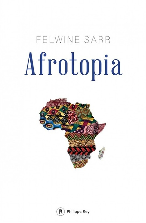 """Afrotopia"" avec Felwine Sarr 