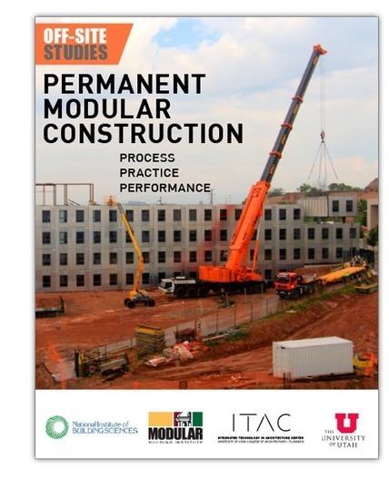 Best Practices Report: Permanent Modular Construction | ConstructNext | Scoop.it