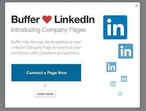 Planifiez vos publications sur les Pages d'entreprise Linkedin avec Buffer | Les réseaux sociaux professionnels | Scoop.it