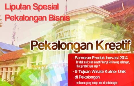 Article about , Pekalongan, Indonesian batik City : Pekalongan Kreatif - Pekalongan Bisnis   Pekalongan   Scoop.it