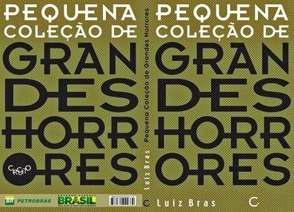 Pequena Coleção de Grandes Horrores | Musa Rara | Ficção científica literária | Scoop.it