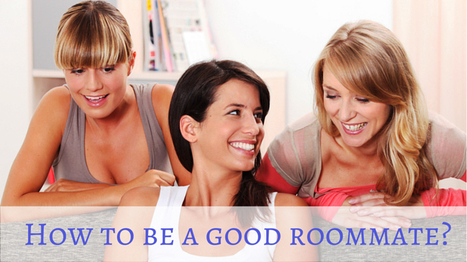 How to be a good roommate? | Home improvement | Scoop.it