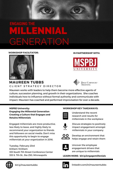 Last Chance! Tuesday, Feb. 23rd MSPBJ University: Engaging the Millennial Generation | Dale Carnegie Training North Central US | Scoop.it