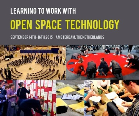 Learning to Work with Open Space Technology | Art of Hosting | Scoop.it