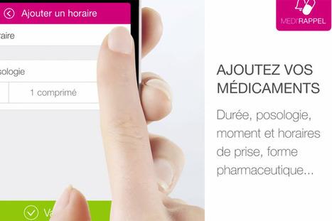 MEDI RAPPEL - L'application pour penser à prendre ses médicaments | e-santé,m-santé, santé 2.0, 3.0 | Scoop.it
