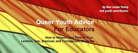 Queer Youth Advice for Educators | Student Voice | Scoop.it