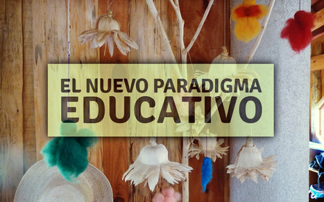 El nuevo paradigma educativo | Organización y Futuro | Scoop.it