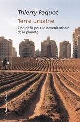 Terre urbaine - Thierry Paquot - Éditions La Découverte | Parution d'ouvrages | Scoop.it