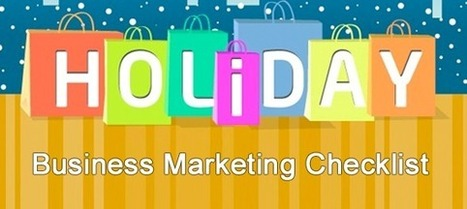 Easy Holiday Marketing Checklist For Your Business   Marketing & Trends   Scoop.it