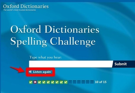 Oxford Dictionaries Spelling Challenge | EFL-ESL &  ELT | Learning, Teaching, Education | Scoop.it