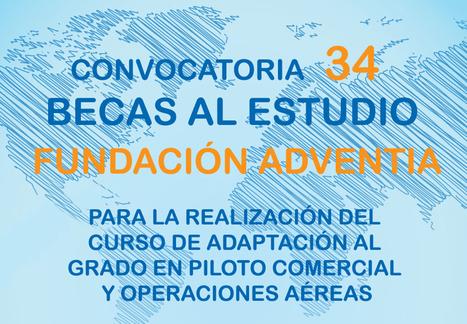 34 becas Fundación Adventia para el curso de adaptación al grado de piloto | trabajo, ofertas de trabajo, trabajo en España | Scoop.it