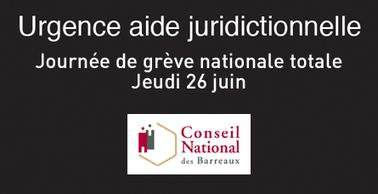 Aide Juridictionnelle - Journée de grève nationale totale jeudi 26 ... - Conseil National des Barreaux | avocat | Scoop.it