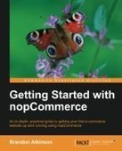 Getting Started with nopCommerce - Free eBook Share | ecommerce fundamentals | Scoop.it