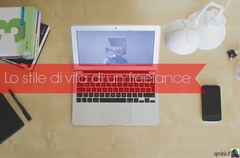 Lo stile di vita di un freelance - APclick | Social Media Consultant 2012 | Scoop.it