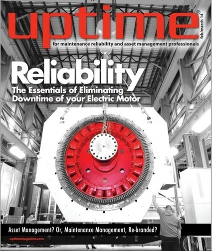 Asset Management Toolbox: Uptime Magazine = Reliability & Asset Management Knowledge | Asset Management & Reliability Engineering | Scoop.it