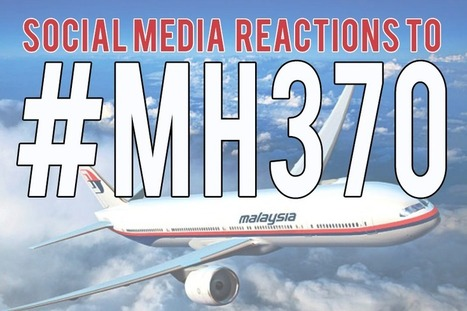 Social Media Reactions to MH370 - Business 2 Community | Digital-News on Scoop.it today | Scoop.it