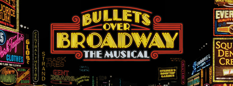 BULLETS OVER BROADWAY - On Broadway | Broadway & other NYC theater | Scoop.it