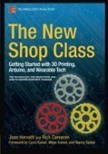 The New Shop Class: Getting Started with 3D Printing, Arduino, and Wearable Tech - PDF Free Download - | Raspberry Pi | Scoop.it