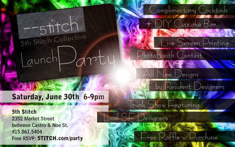 Launch Party |5tich, 6/30, 6-9pm | San Francisco | Around Town | Scoop.it
