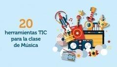 20 herramientas TIC para la clase de Música | TIC, Innovación y Educación | Scoop.it