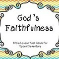 God's Faithfulness Bible Lesson Task Cards for Upper Elementary | Children's Ministry Ideas | Scoop.it