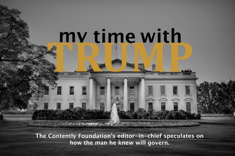 My Time with Trump | Miscellaneous news items | Scoop.it