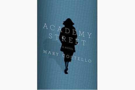 Academy Street by Mary Costello: Review | Toronto Star | The Irish Literary Times | Scoop.it