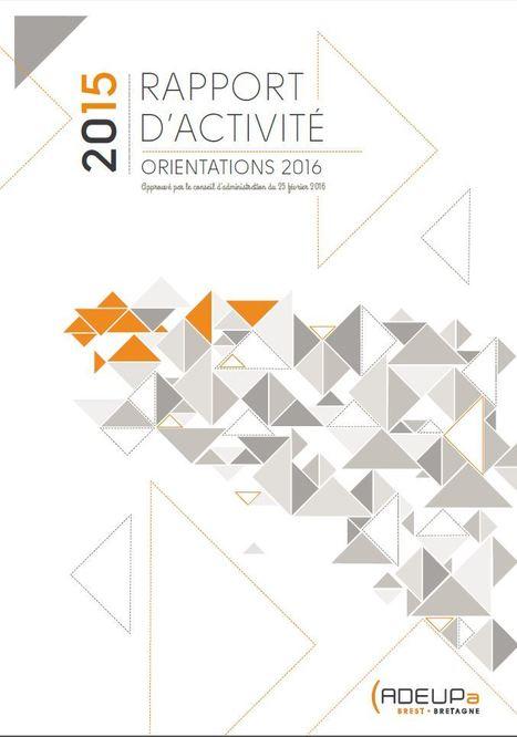 Rapport d'activité 2015 de l'ADEUPa - orientations 2016 | ADEUPa | Actualités et Publications de l'ADEUPa, de ses partenaires  et du réseau des agences d'urbanisme | Scoop.it