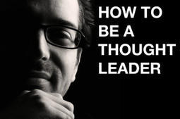 3 Steps to Establish Thought Leadership with Your B2B Blog - Business 2 Community | Business Blogging | Scoop.it