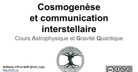 cosmogenese communication interstellaire et principe cosmoholographie gravitationnel | Formation, consulting | Scoop.it
