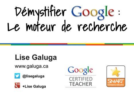 Démystifier Google : Le moteur de recherche | Lise Galuga | Outils Web 2.0 en classe | Scoop.it