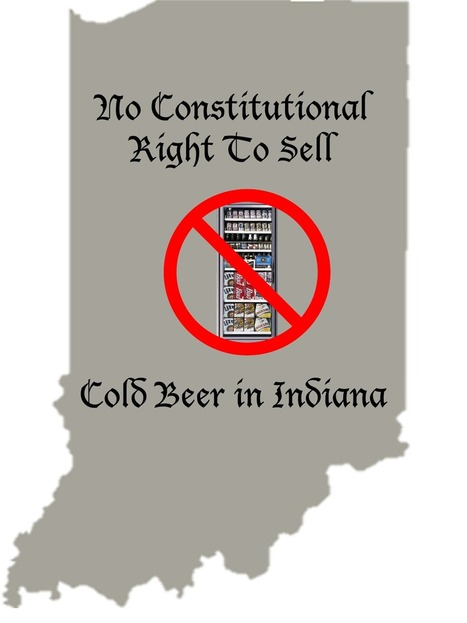 Lapin Law Offices' Blogger Blog: No Constitutional Right To Sell Cold Beer in Indiana | Lapin Law Offices | Scoop.it