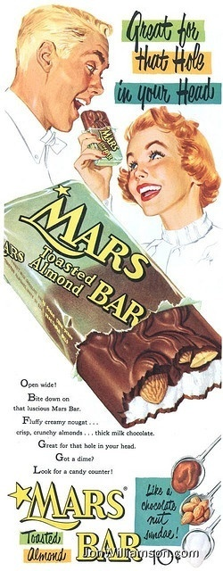 1954 Mars Bar- Great for that hole in your head | A Cultural History of Advertising | Scoop.it