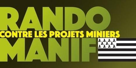 RANDO-MANIF contre les projets miniers le 4 juillet à Belle-Isle-en-Terre (Côtes-d'Armor) | actions de concertation citoyenne | Scoop.it