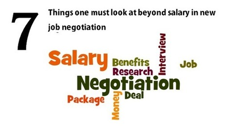 7 things one must look at beyond salary in new job negotiation - Latest Blog and Article | Jobreset.com | Scoop.it
